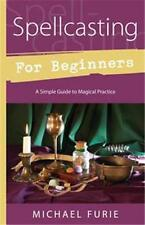 Spellcasting for Beginners by Michael Furie!