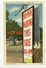 """Some Birds"" 90-Minute Parking Sign FLORIDA Vintage Linen PC ca. 1940s"