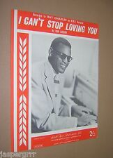 I CAN'T STOP LOVING YOU. DON GIBSON. RAY CHARLES. 1962 SHEET MUSIC SCORE