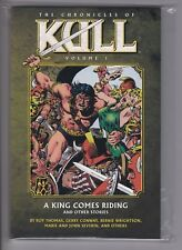 The Chronicles of Kull: A King Comes Riding (TPB vol. #1) New / Unread