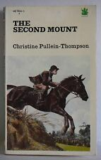 The Second Mount Christine Pullein-Thompson Horse Pony Book 1976