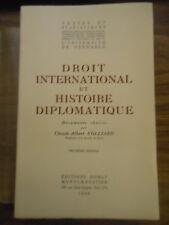 Droit international et histoire diplomatique de C.-A. COLLIARD  édit. Domat 1950