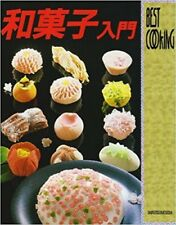 "Introduction to Japanese Sweets ""WAGASHI"" /Japanese Cooking Recipe Book"