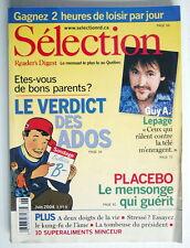 SÉLECTION DU READER'S DIGEST DE JUIN 2004, EN COUVERTURE GUY A. LEPAGE