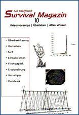 Survival Magazin Nr 10 Prepper Selbstversorger Krieg Altes Wissen Gartenbau etc.