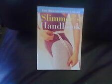 Slimmer's Handbook Paperback English Brockhampton Press 1996
