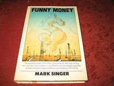 FUNNY MONEY by Mark Singer (hardcover EDITION) (6th Printing)