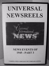 UNIVERSAL NEWSREELS 1945 - PART - 3 (DVD)