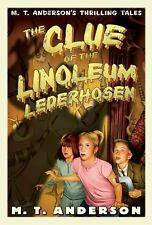 The Clue Of The Linoleum Lederhosen (Turtleback School & Library Binding Edition