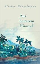 Aus heiterem Himmel - Kirsten Winkelmann - 9783957340528