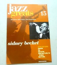 SIDNEY BECHET JAZZ GREATS THEIR LIVES THEIR MUSIC THEIR INSPIRATION