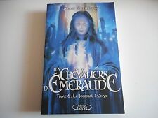 LES CHEVALIERS D'EMERAUDE TOME 6 LE JOURNAL D'ONYX - ANNE ROBILLARD