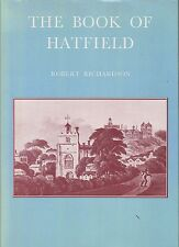 SIGNED ROBERT RICHARDSON THE BOOK OF HATFIELD LIMITED EDITION NO.38 HB DJ 1978
