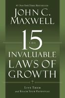 The 15 Invaluable Laws of Growth: Live Them and Reach Your Potential-John C. Max