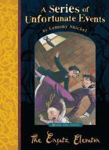 Il Ersatz Elevatore (Serie Di Unfortunate Eventi) Da Snicket, Lemony, Nuovo Book