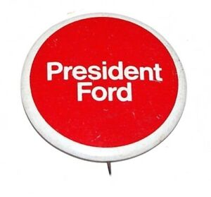 1976 GERALD FORD campaign pin pinback political button presidential election