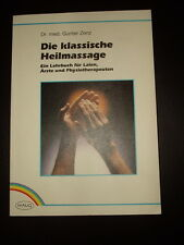 Die klassische Heilmassage  Physiotherapie Gunter Zenz