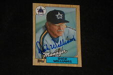 HOF DICK WILLIAMS 1987 TOPPS SIGNED AUTOGRAPHED CARD #418 MARINERS