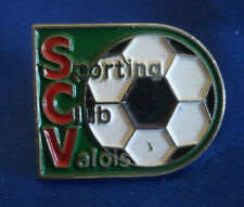 PINS RARE SCV SPORTING CLUB VALOIS LE VAL 83 BALLON DE FOOTBALL FOOT