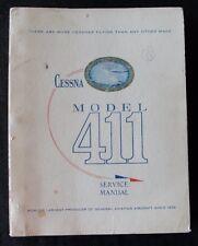GENUINE 1965 1966 CESSNA MODEL 411 AIRPLANE SERVICE MANUAL VERY GOOD SHAPE