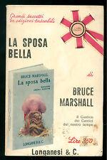 MARSHALL BRUCE LA SPOSA BELLA ROMANZO LONGANESI 1969 I LIBRI POCKET 223