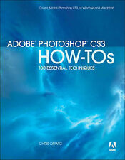 Adobe Photoshop CS3 How-Tos: 100 Essential Techniques by Orwig, Chris