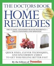 The Doctors Book of Home Remedies: Quick Fixes, Clever Techniques, and Uncommon