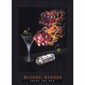 "Michael Godard ""SHOOTING THE WAD"" Gambling-Craps-Dice-Poker-Las Vegas-Poster"