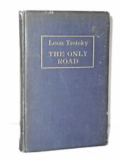 The Only Road by Leon Trotsky - last major work Leon Trotsky wrote on Germany