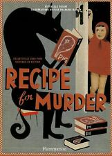 Recipe for Murder: Frightfully Good Food Inspired by Fiction, Payany, Esterelle,