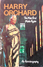 Harry Orchard The Man God Made Again by Harry Orchard (Paperback 1969)