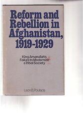 LEON B. POULLADA (signed)-1973-REFORM & REBELLION in AFGHANISTAN, 1919-1929, dj
