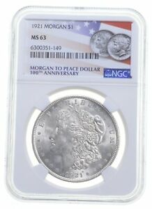 1921 MS63 Morgan Silver Dollar NGC 100th Anniversary Label Philadelphia *0726