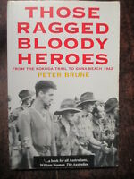 Those Ragged Bloody Heroes Kokoda Gona 1942 Brune 1992 Australian WW2 book
