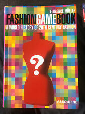 Fashion Game Book A World History Of 20th Century Fashion By Florence Muller