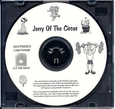 JERRY OF THE CIRCUS - 128 Shows Old Time Radio MP3 Format OTR 1 CD