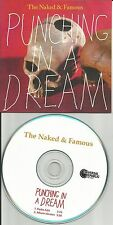 THE NAKED & FAMOUS and Punching in a dream w/ RADIO EDIT PROMO DJ CD Single 2010