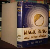 Wolf, Ida Lee THE MAGIC RING And Other Stories for Juniors and Intermediates 1st