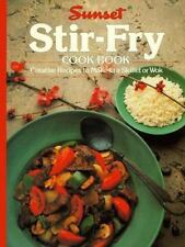 Stir-Fry Cook Book; Creative Recipes for Skillet or Wok Sunset Paperbk   1994 Ed