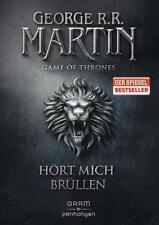 Hört mich brüllen / Game of Thrones Bd. 3 von George R. R. Martin (2016, Gebundene Ausgabe)