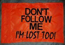 Custom DON'T FOLLOW ME Flag For ATV Dirt Bike UTV Dune Safety Whip pole