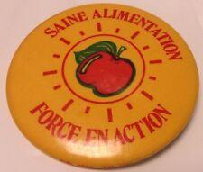 "Vintage 2"" Promo Button Pinback SAINE ALIMENTATION~FORCE EN ACTION Macaron APPLE"