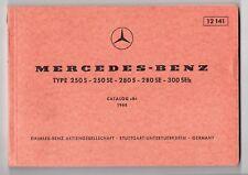 Catalogue pièces MERCEDES-BENZ - 250 S - 250 SE - 280 S - 280 SE - 300 SEb -1968