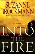 Troubleshooter: Into the Fire No. 13 by Suzanne Brockmann (2008, Hardcover)