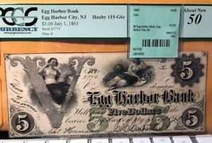 $5 EGG HARBOR BANK OBSOLETE 1861 AU50 ABOUT NEW NICE RARE PCGS GRADED