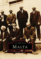 Malta [Images of America] [NY] [Arcadia Publishing]