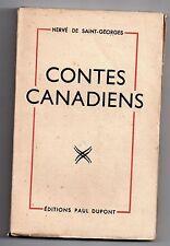 H. DE SAINT-GEORGES CONTES CANADIENS 1947 QUEBEC 19e SIECLE CANADA