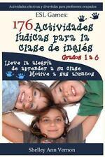 176 Actividades lúdicas para la Clase de Inglés: Grados 1 A 6 by Shelley...