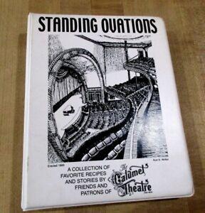 Standing Ovations Cookbook Calumet Theatre Mich  2001  HC   (ab)