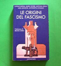 Le origini del Fascismo - AA. VV. - 1^ Ed. Controcorrente 2005